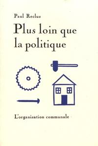 Paul Reclus - Plus loin que la politique - L'organisation communale.