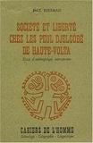 Paul Reisman - Société et liberté chez les Peuls Djelgôbé de Haute-Volta. - Essai d'anthropologie introspective.