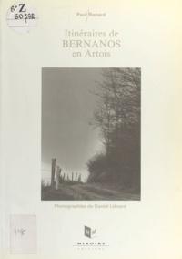 Paul Renard et Daniel Liénard - Itinéraires de Bernanos en Artois.