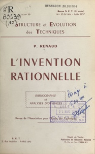 Paul Renaud - L'invention rationnelle - Bibliographie et analyses d'ouvrages.