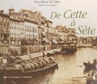 Paul-René Di Nitto et Jean Sagnes - De Cette à Sète : Entre nostalgie et réalisme.