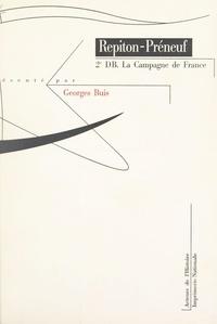 Paul Repiton-Préneuf et Georges Buis - 2e DB - La campagne de France.