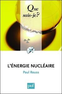 Paul Reuss - L'énergie nucléaire.