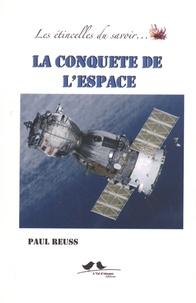 Paul Reuss - La conquête de l'espace.