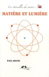 Paul Reuss - Matière et lumière.