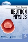 Paul Reuss - Neutron Physics.