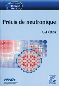 Paul Reuss - Précis de neutronique.