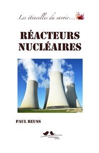 Paul Reuss - Réacteurs nucléaires.