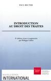 Paul Reuter - Introduction au droit des traités.
