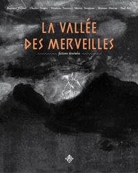 Paul Rey et Baptiste Deyrail - La vallée des merveilles.