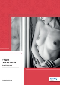 Paul Reyter - Pages amoureuses.