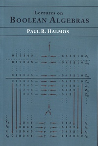 Paul Richard Halmos - Lectures on Boolean Algebras.