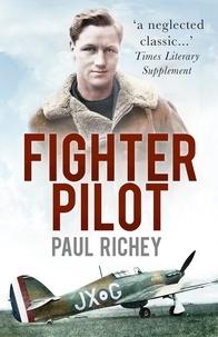 Paul Richey - Fighter Pilot.
