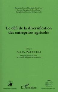 Paul Richli - Le défi de la diversification des entreprises agricoles.
