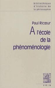 Paul Ricoeur - A l'école de la phénoménologie.