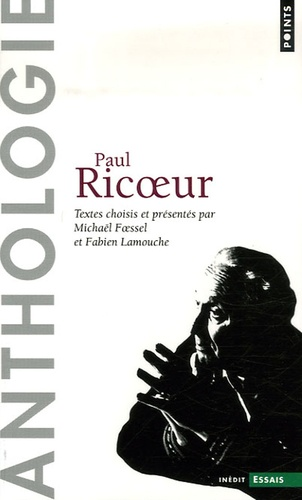 Paul Ricoeur - Anthologie.