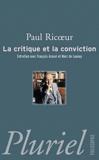 Paul Ricoeur - La critique et la conviction.