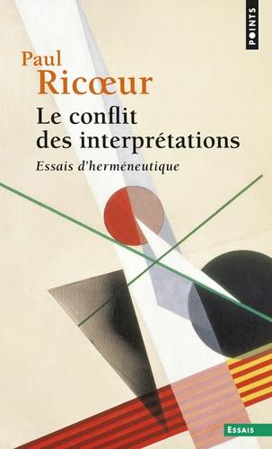 Le conflit des interprétations. Essais d'herméneutique
