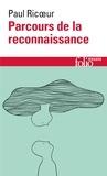 Paul Ricoeur - Parcours de la reconnaissance - Trois études.