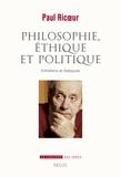 Paul Ricoeur - Philosophie, éthique et politique - Entretiens et dialogues.