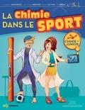 Paul Rigny et Danièle Olivier - La chimie dans le sport.