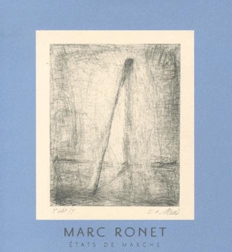 Paul Ripoche - Marc Ronet, états de marché.