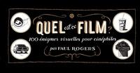 Paul Rogers - Quel est ce film ? - 100 rébus illustrés pour cinéphiles.