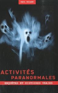 Paul Roland - Activités paranormales.