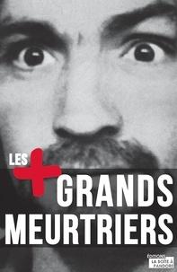 Paul Roland - Les plus grands meurtriers.