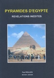 Paul Rouliès - Pyramides d'Egypte - Révélations inédites.