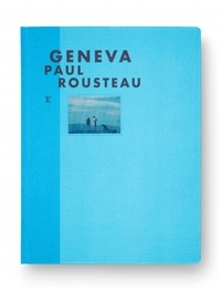 Paul Rousteau - Geneva.