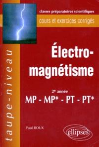 ELECTROMAGNETISME. Cours et exercices corrigés, 2ème année MP-MP*-PT-PT*.pdf