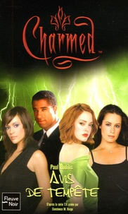 Paul Ruditis - Charmed Tome 25 : Avis de tempête.