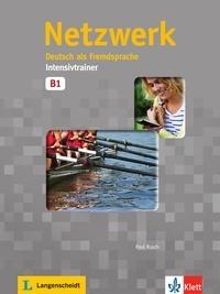 Paul Rusch - Netzwerk B1 Intensivtrainer - Deutsch als Fremdsprache.