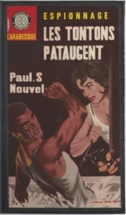 Paul S. Nouvel et Éric Dornes - Les tontons pataugent.