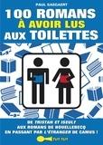 Paul Saegaert - 100 romans à avoir lus aux toilettes.
