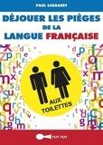 Paul Saegaert - Déjouer les pièges de la langue française aux toilettes.