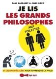Paul Saegaert et Jules Gary - Je lis les grands philosophes aux toilettes.