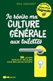 Paul Saegaert - Je révise ma culture générale aux toilettes.