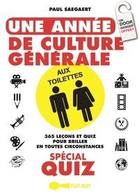 Paul Saegaert - Une année de culture générale aux toilettes.