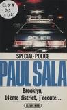 Paul Sala - Spécial-police : Brooklyn, 14e district, j'écoute....