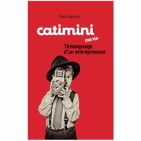 Galabria.be Catimini, ma vie - Témoignage d'un entrepreneur Image