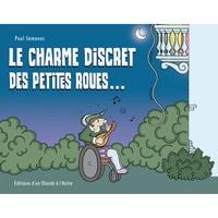 Paul Samanos - Le charme discret des petites roues....
