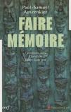 Paul-Samuel Auszenkier - Faire mémoire - Entretiens avec Christine Rater-Garcette.