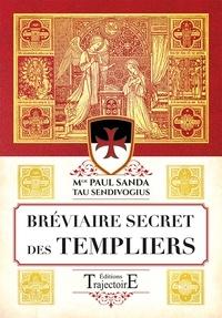 Bréviaire secret des templiers - Paul Sanda |