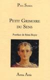Paul Sanda - Petit grimoire du sens.