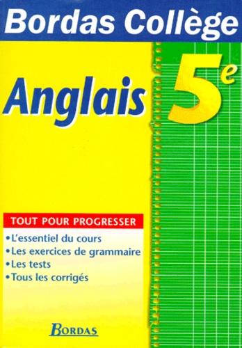 Anglais 5eme L Essentiel Du Cours Les Exercices De Grammaire Les Tests Tous Les Corriges