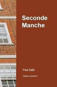 Paul Sath - Seconde Manche.