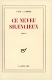 Paul Savatier - Ce neveu silencieux.