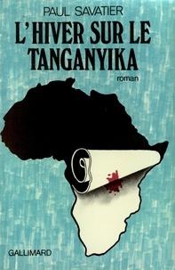Paul Savatier - Hiver sur le Tanganyika.